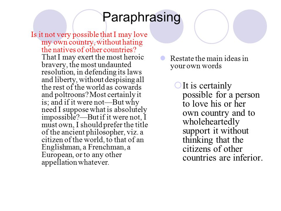 Paraphrasing Is it not very possible that I may love my own country, without hating the natives of other countries.