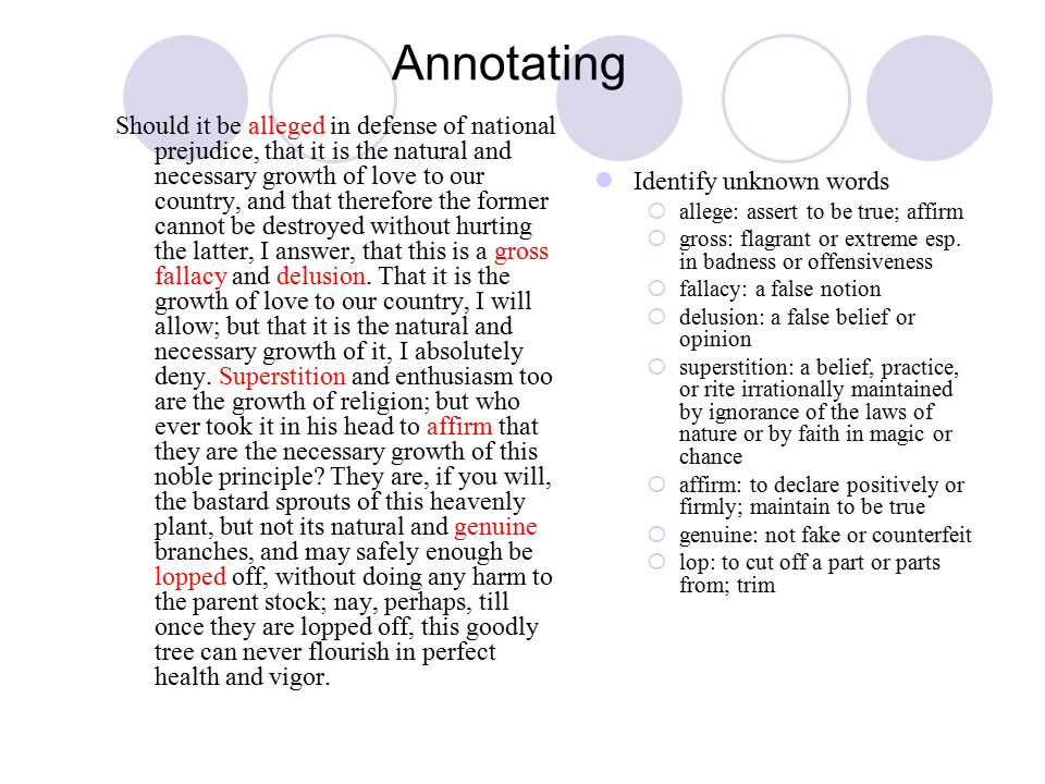 Annotating Should it be alleged in defense of national prejudice, that it is the natural and necessary growth of love to our country, and that therefore the former cannot be destroyed without hurting the latter, I answer, that this is a gross fallacy and delusion.