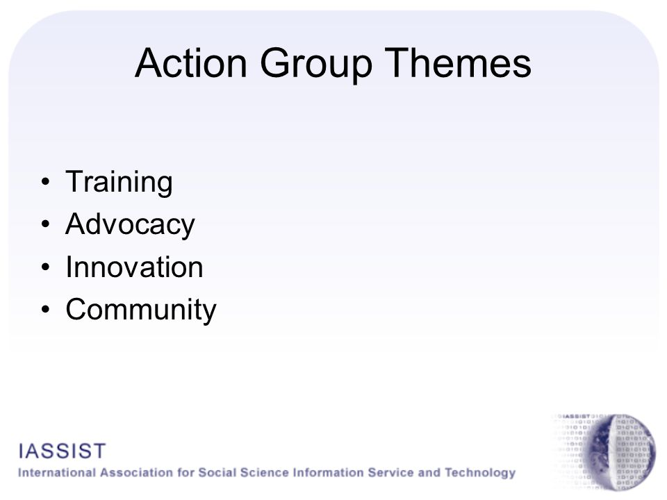 Action Group Themes Training Advocacy Innovation Community