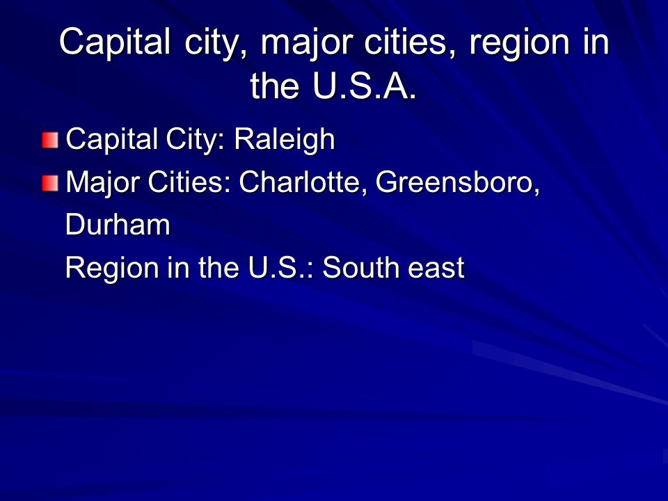 Capital city, major cities, region in the U.S.A.