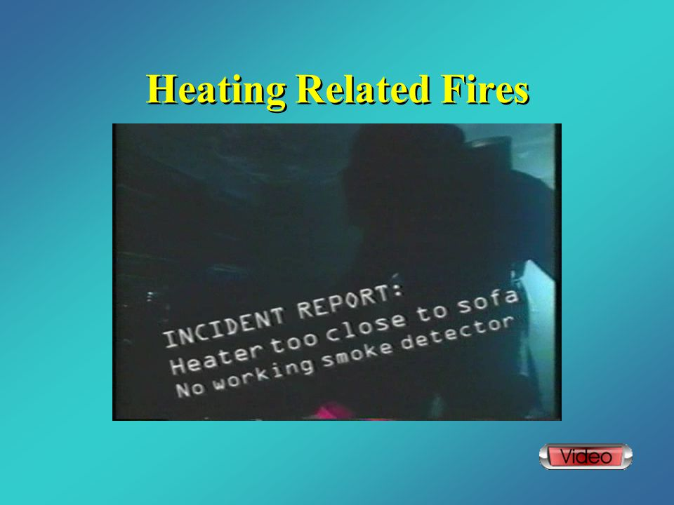 Heating Related Fires