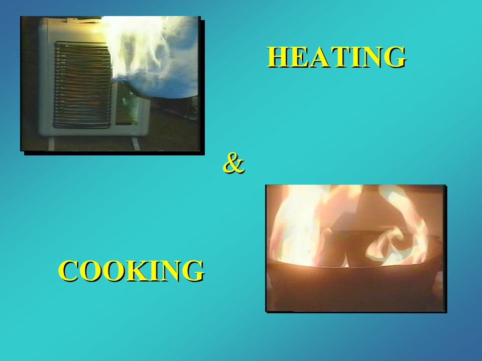 HEATING & COOKING