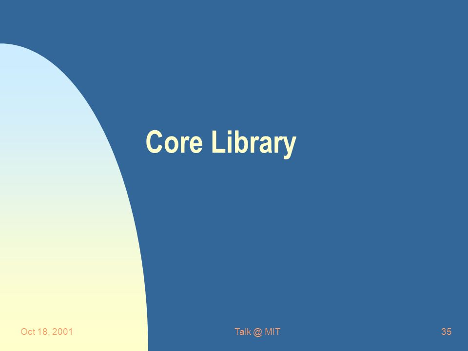 Oct 18, MIT35 Core Library