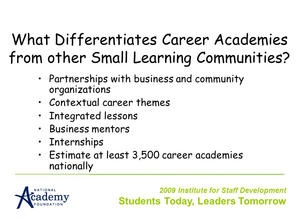 What Differentiates Career Academies from other Small Learning Communities.