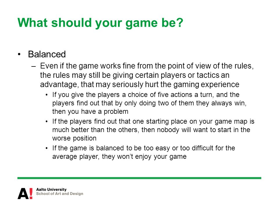 What should your game be.
