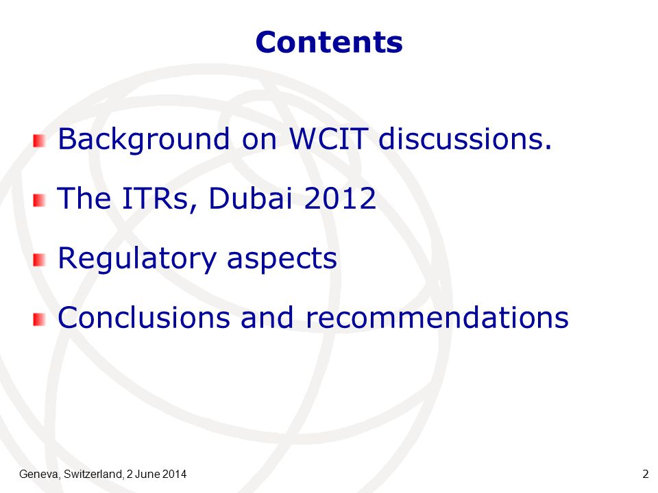 Contents Background on WCIT discussions.