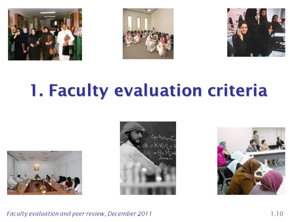 Faculty evaluation and peer review, December 2011 1.10 1. Faculty evaluation criteria