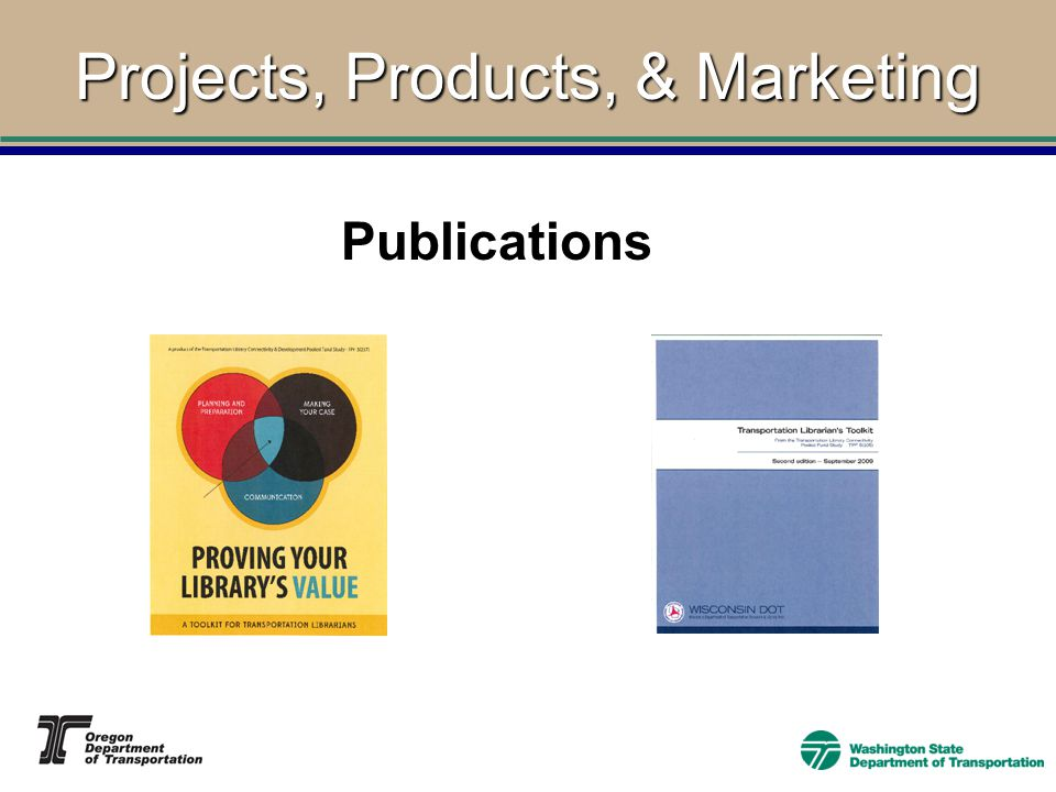 Projects, Products, & Marketing Publications
