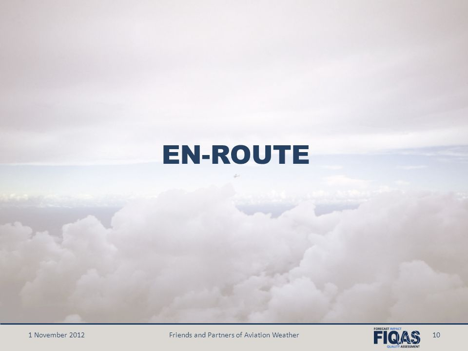 EN-ROUTE 1 November 2012Friends and Partners of Aviation Weather10