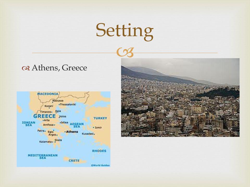   Athens, Greece Setting