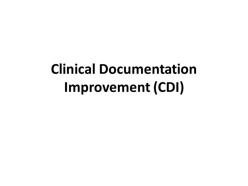 Clinical Documentation Improvement (CDI)