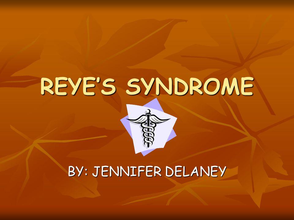Reyes Syndrome
