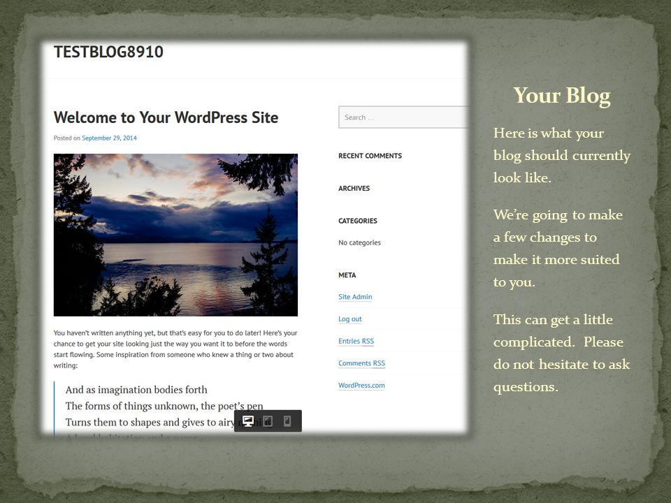 Here is what your blog should currently look like.