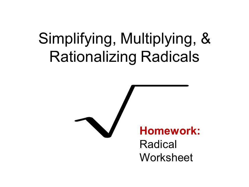 math worksheet : simplifying multiplying  rationalizing radicals homework  : Multiplication Of Radicals Worksheet