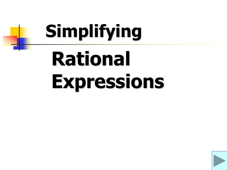 Rational Expressions Simplifying
