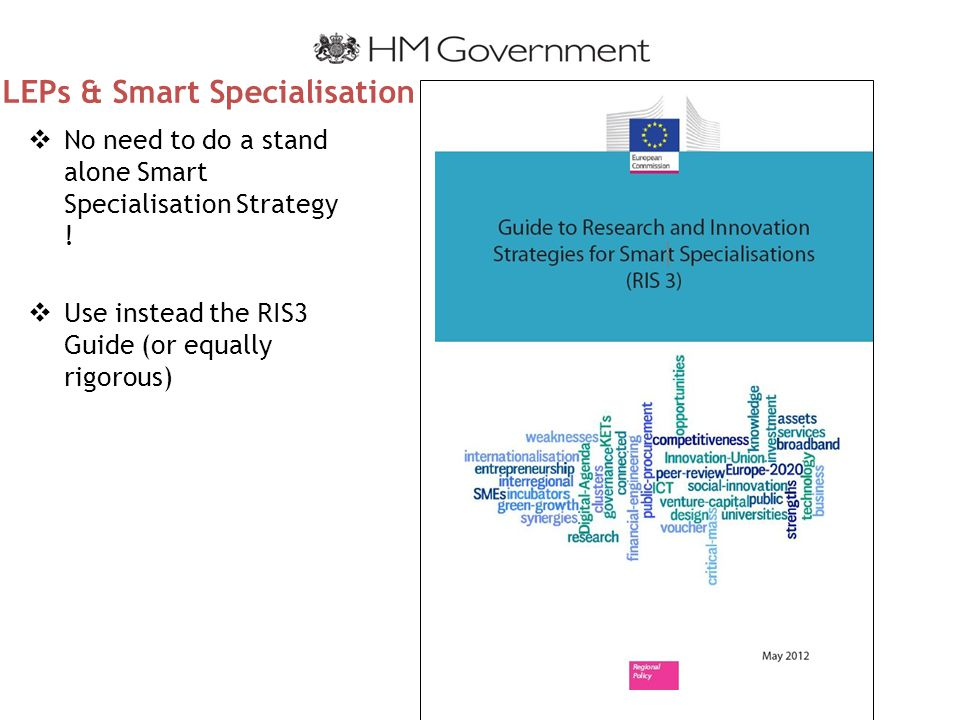 LEPs & Smart Specialisation  No need to do a stand alone Smart Specialisation Strategy .