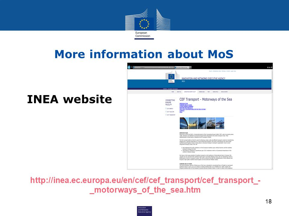 More information about MoS   _motorways_of_the_sea.htm INEA website 18