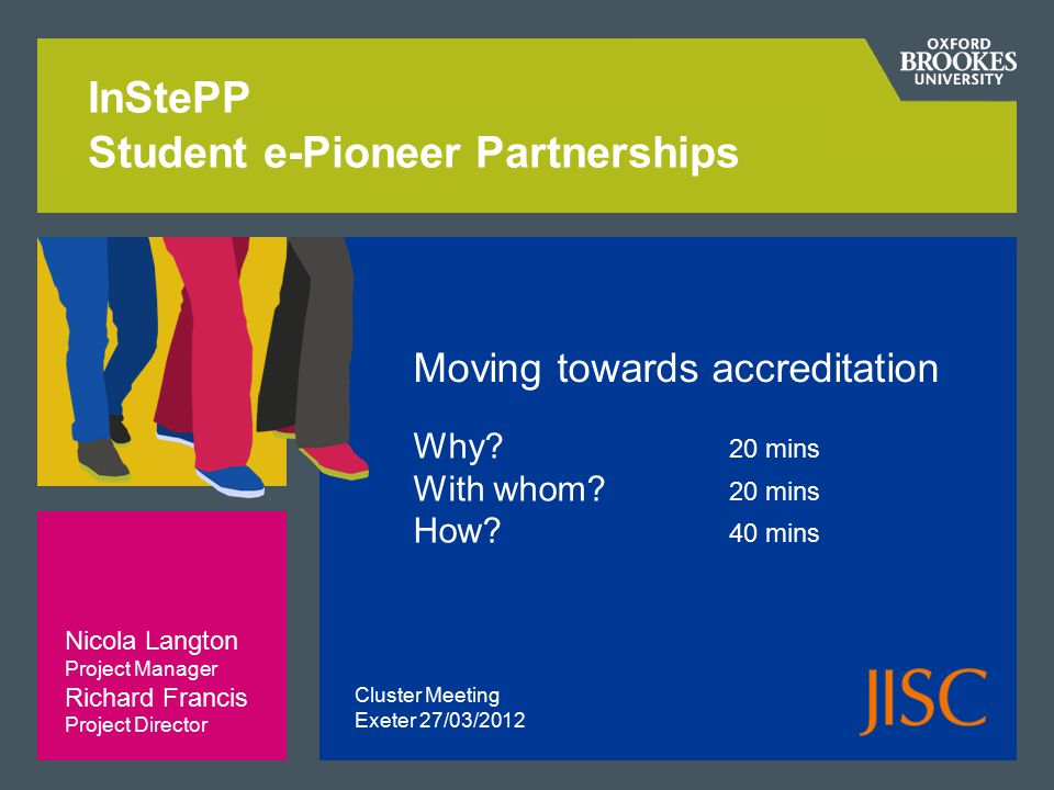 InStePP Student e-Pioneer Partnerships Moving towards accreditation Why.