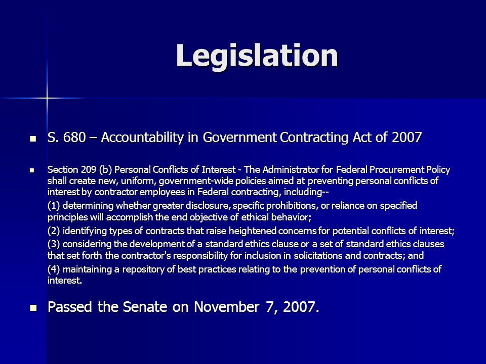 Legislation S. 680 – Accountability in Government Contracting Act of 2007 S.