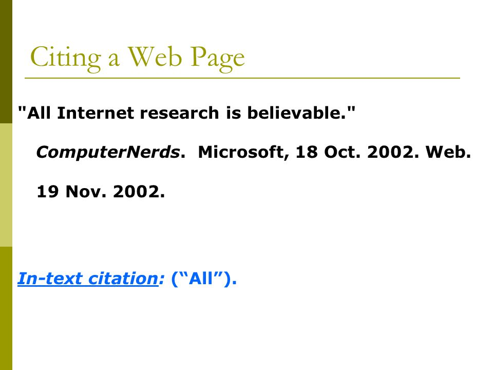 Citing a Web Page All Internet research is believable. ComputerNerds.