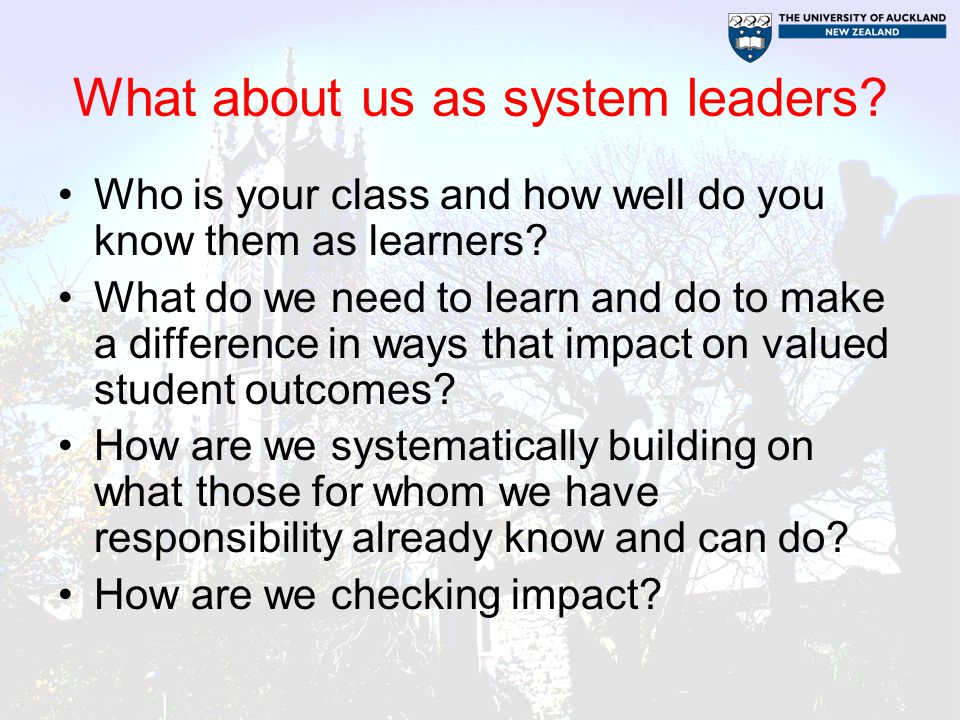 What about us as system leaders. Who is your class and how well do you know them as learners.