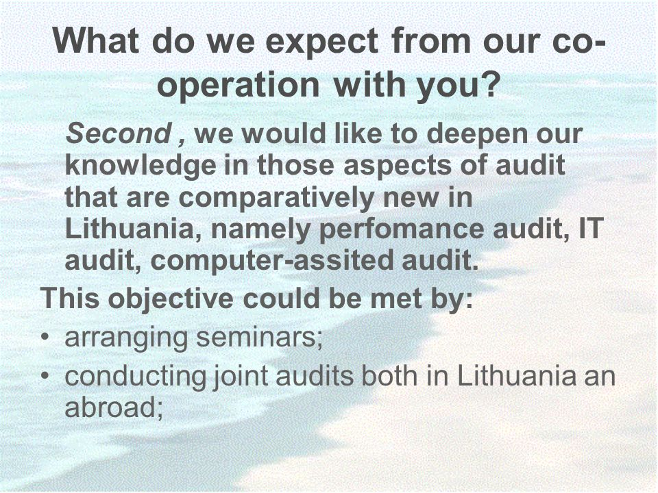What do we expect from our co- operation with you.