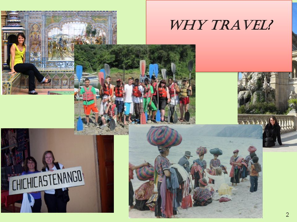2 Why travel