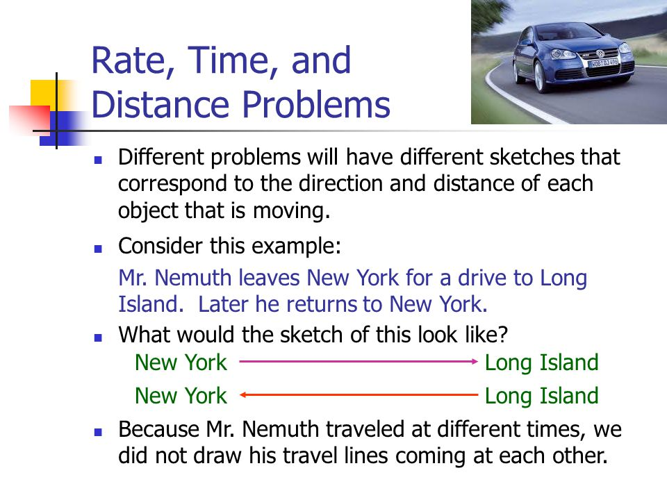 Classic Math Problems with Distance, Rate, and Time. - ppt download