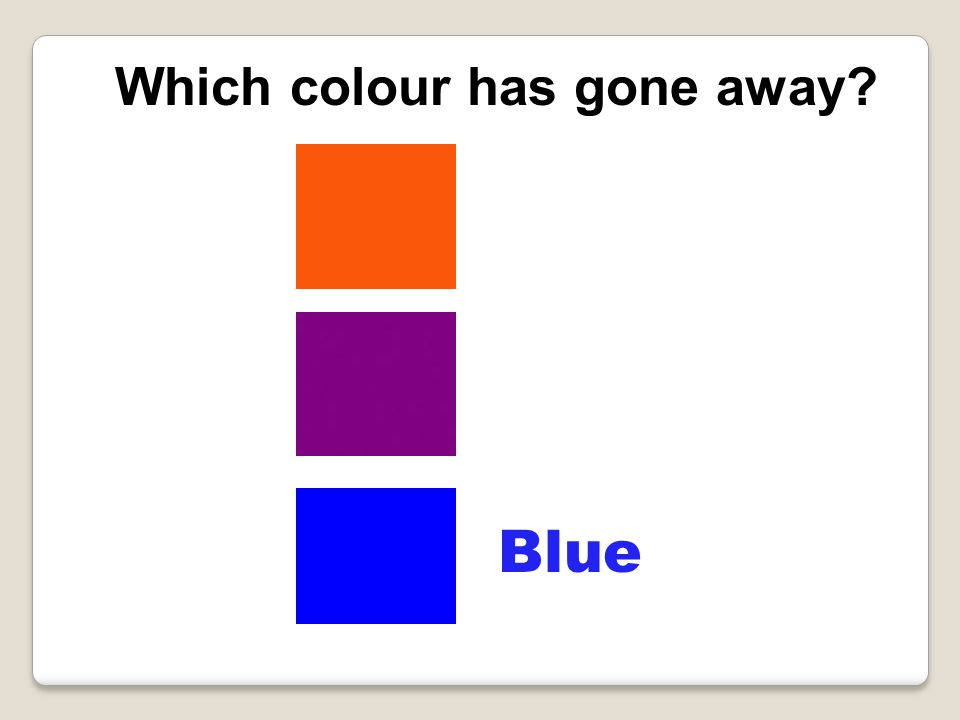Blue Which colour has gone away