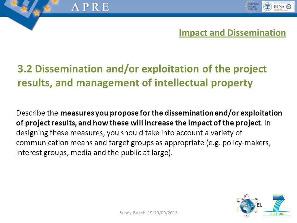 3.2 Dissemination and/or exploitation of the project results, and management of intellectual property Describe the measures you propose for the dissemination and/or exploitation of project results, and how these will increase the impact of the project.