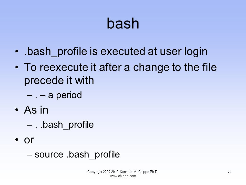 bash.bash_profile is executed at user login To reexecute it after a change to the file precede it with –.