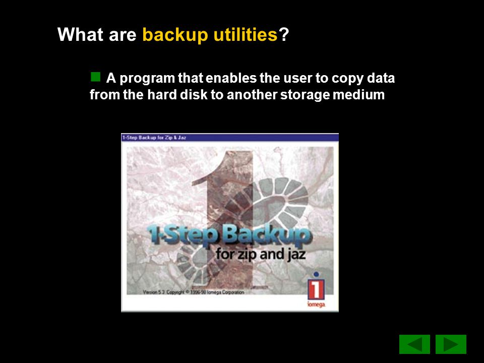 What are backup utilities.