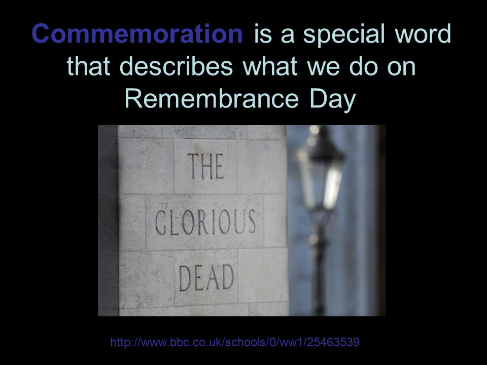 Commemoration is a special word that describes what we do on Remembrance Day.
