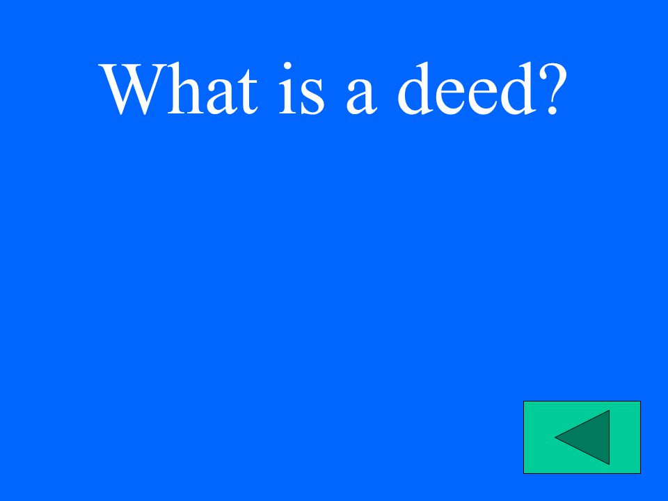 What is a deed