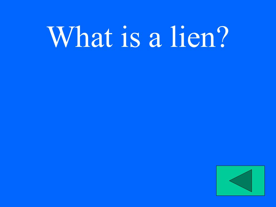 What is a lien