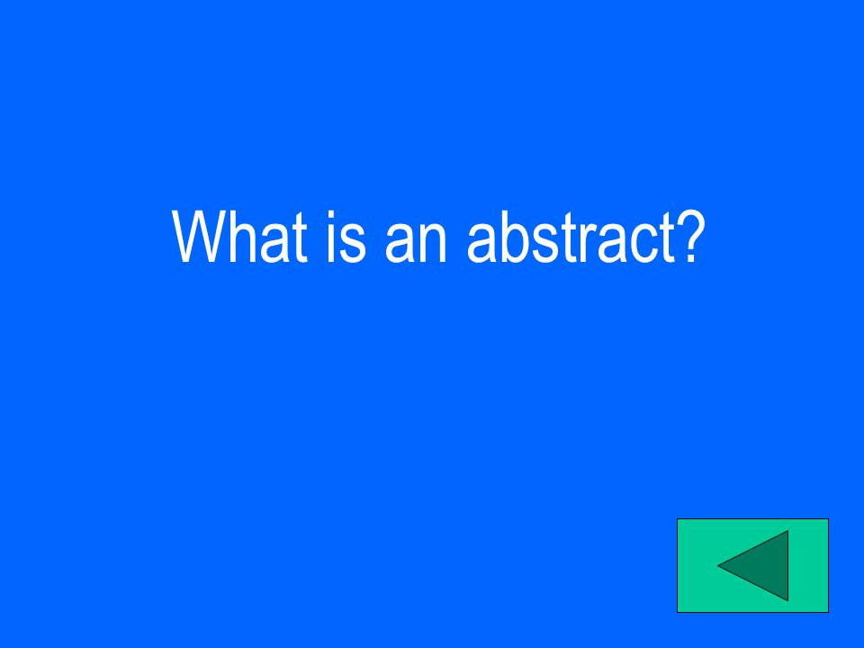 What is an abstract