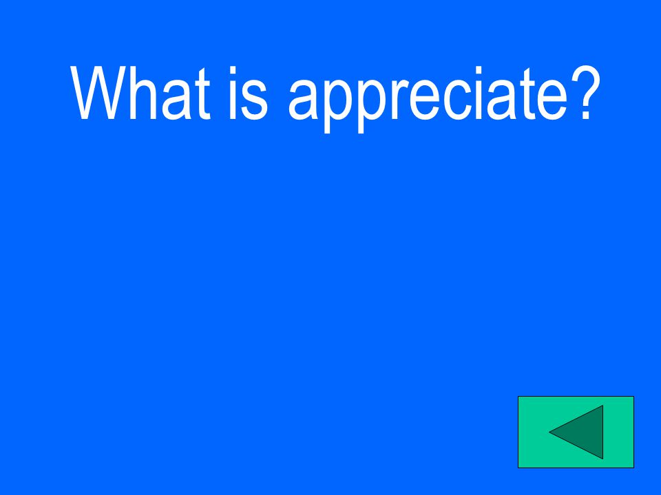 What is appreciate