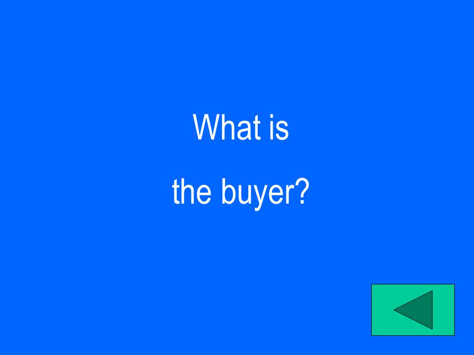 What is the buyer