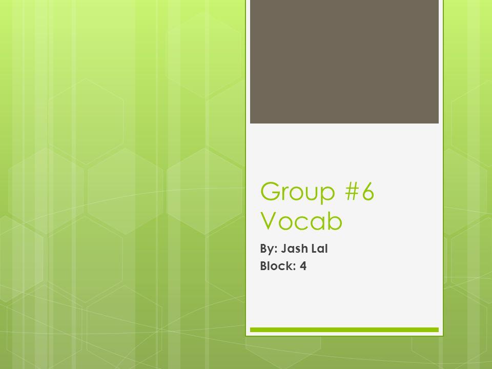 Group 6 vocab by jash lal block 4 altercation noun synonym 1 group 6 vocab by jash lal block 4 platinumwayz