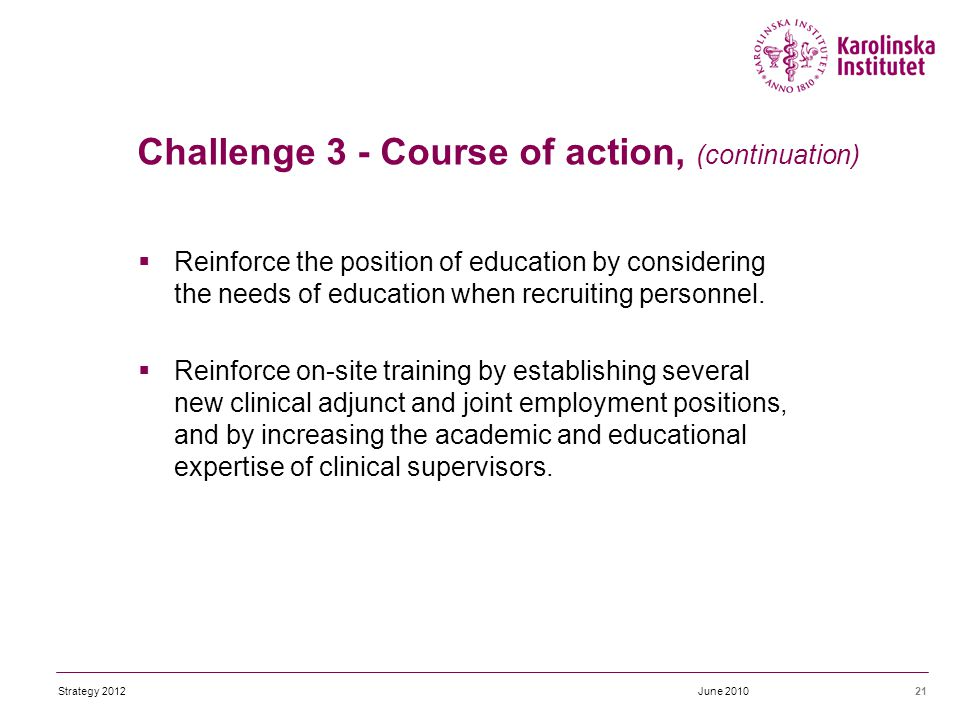  Reinforce the position of education by considering the needs of education when recruiting personnel.