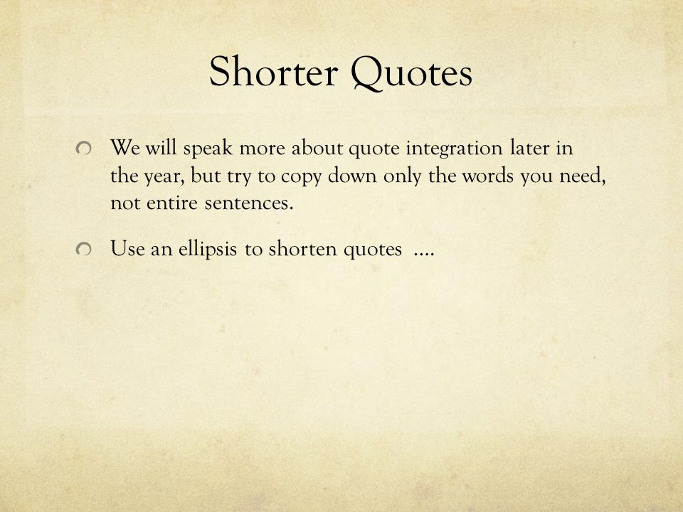 how to shorten long quotes in essays Top ten mistakes students make when when writing about when you quote something which is more than one sentence long, the quote should be single.