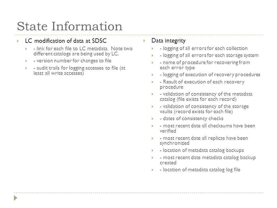 State Information  LC modification of data at SDSC  - link for each file to LC metadata.