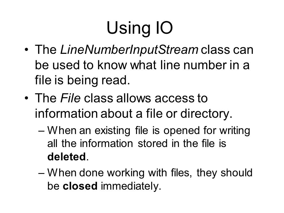 Using IO The LineNumberInputStream class can be used to know what line number in a file is being read.