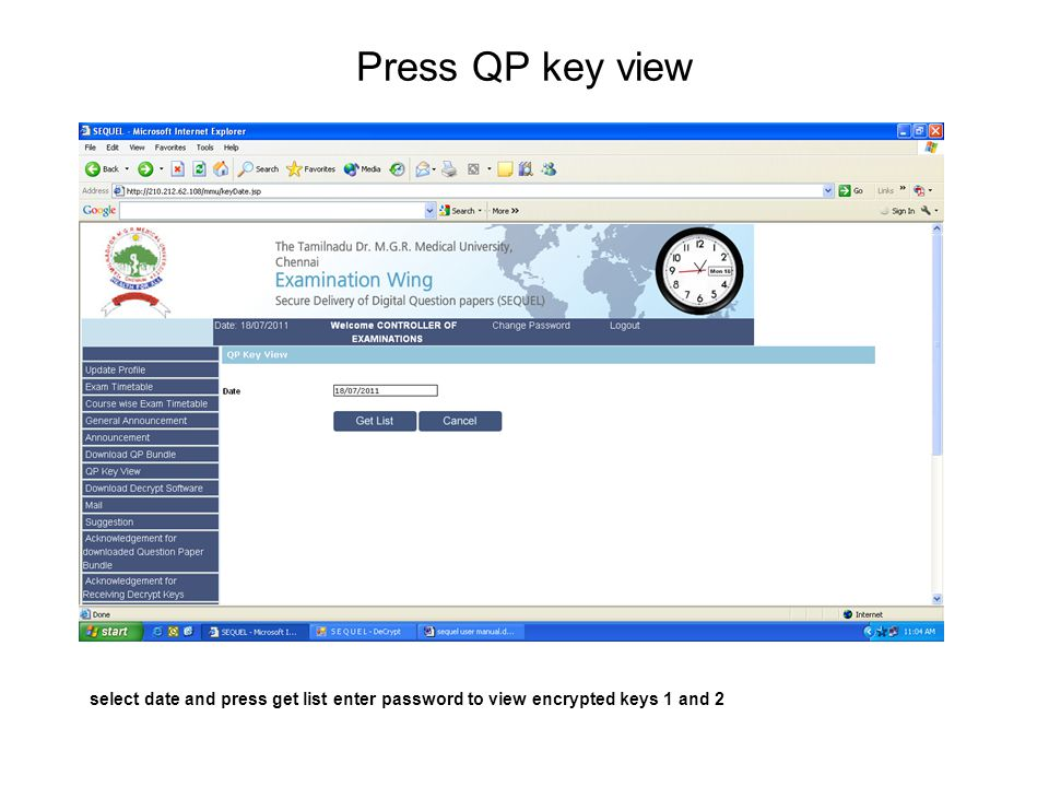 Press QP key view select date and press get list enter password to view encrypted keys 1 and 2