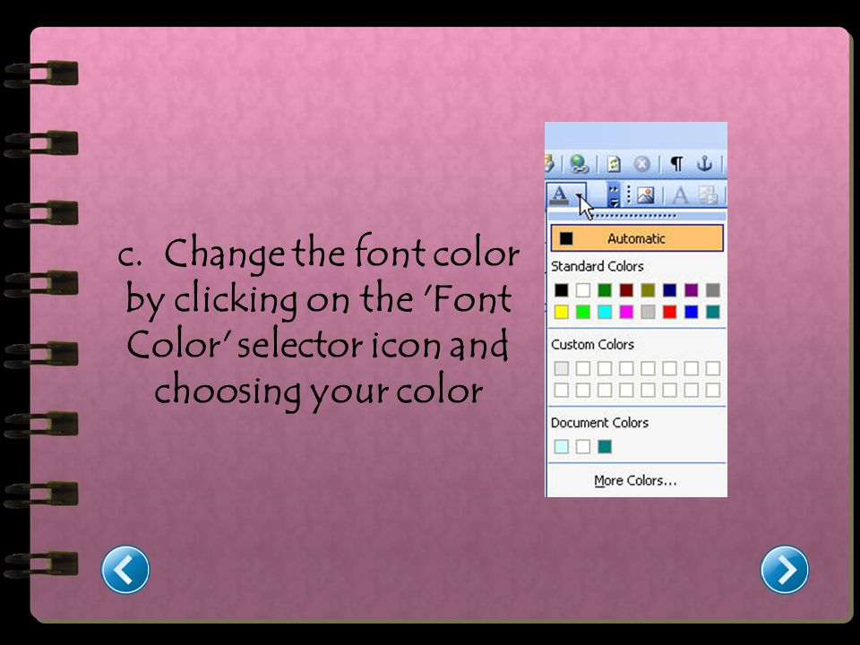c. Change the font color by clicking on the Font Color selector icon and choosing your color