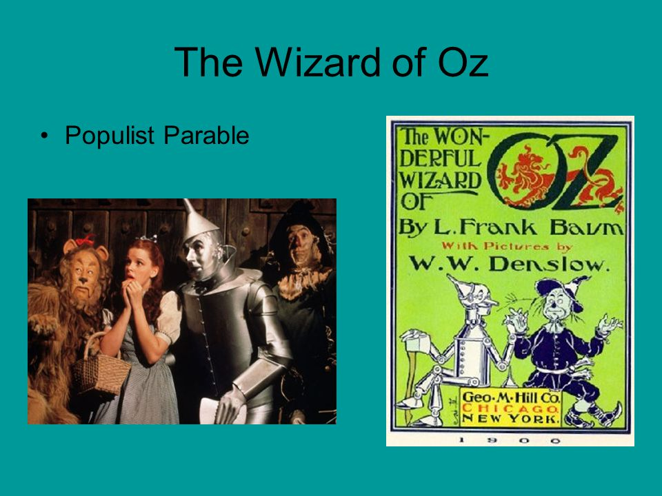 The Wizard of Oz Populist Parable