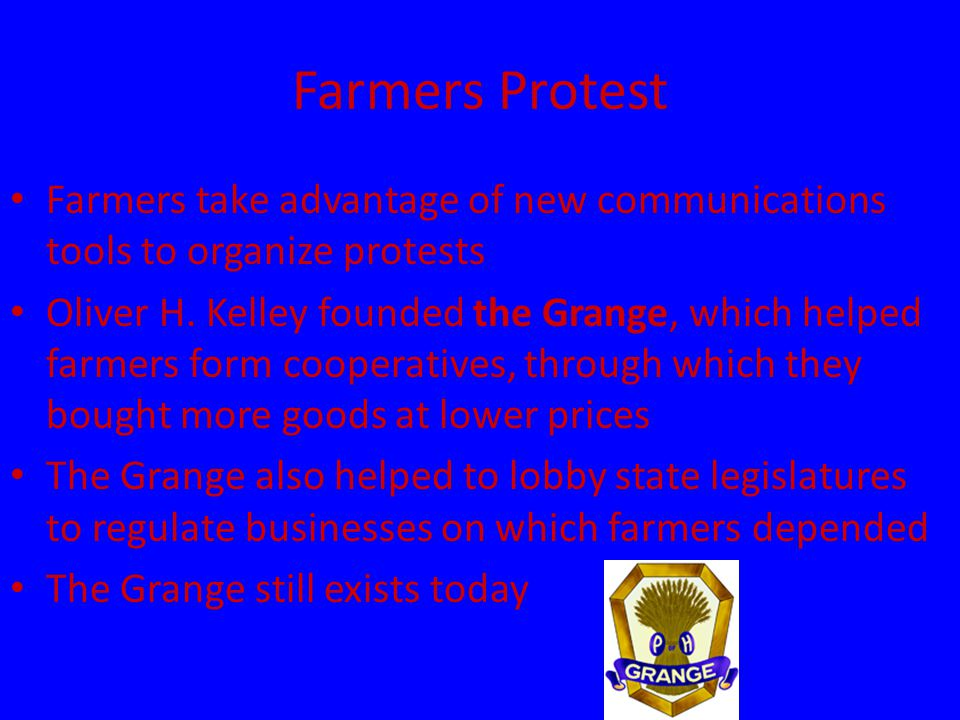 Farmers Protest Farmers take advantage of new communications tools to organize protests Oliver H.