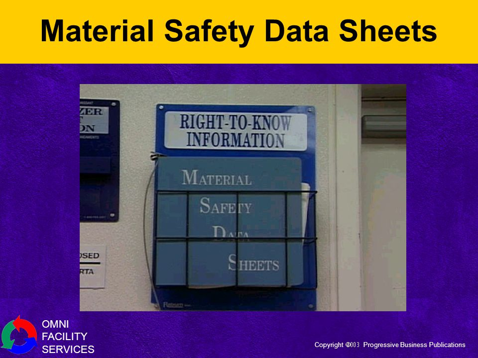 OMNI FACILITY SERVICES Copyright  Progressive Business Publications Material Safety Data Sheets