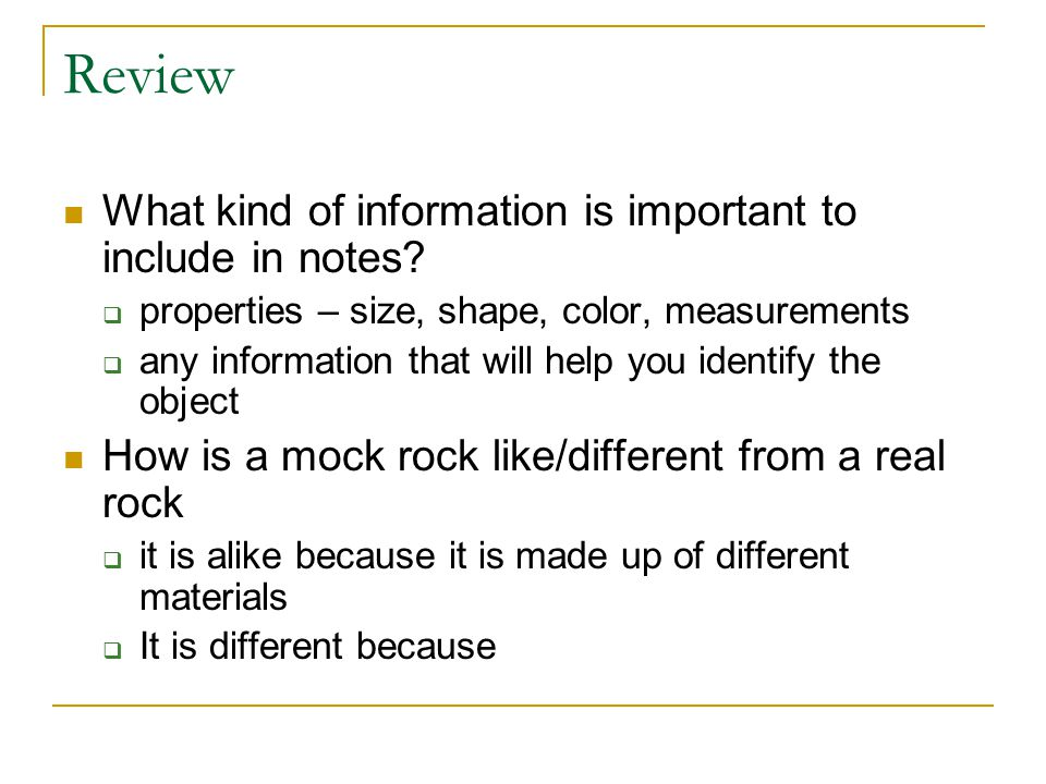 Review What kind of information is important to include in notes.