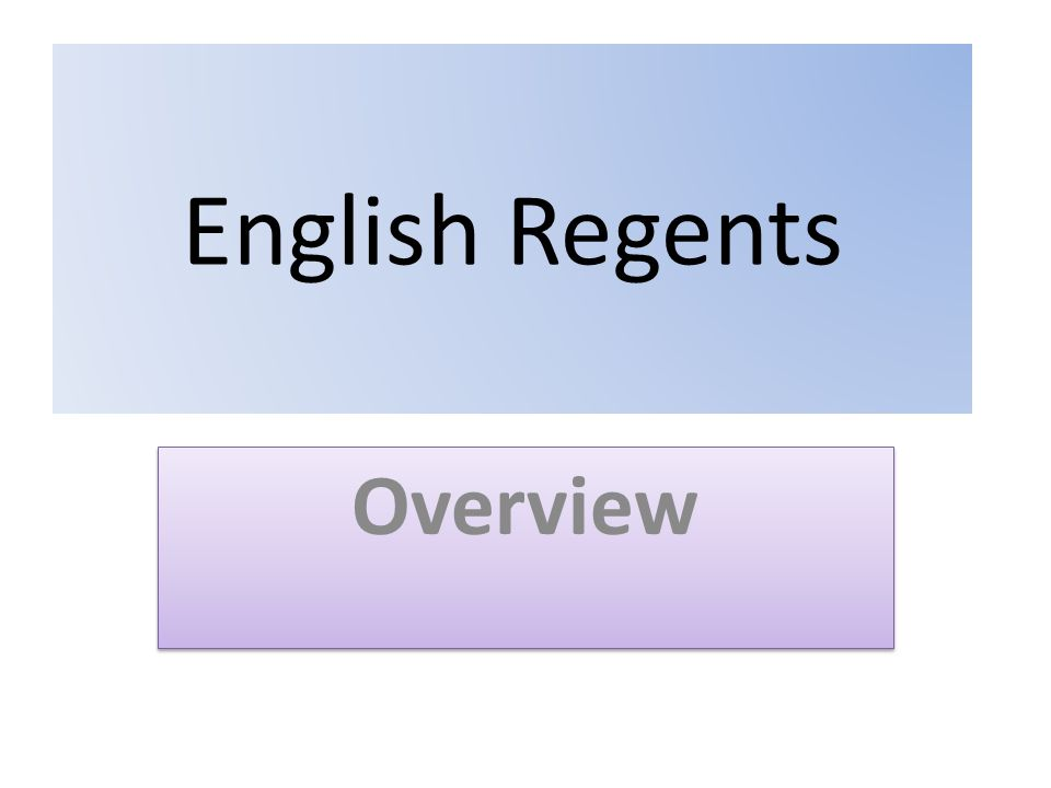 English Regents Overview